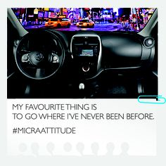 The #MicraAttitude never stops exploring. #MicraAttitude #Competition #Contest #Nissan #Micra #Car #Lifestyle #Woman #Women #Attitude #Quote #Caption #Style #Confidence #Intelligence #Design #Technology #Travel #Destination #Roadtrip