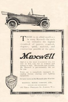 Maxwell Car Ad From 1918. Scanned from an original 1918 The Sphere magazine.