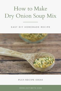 How to make a dry onion soup mix recipe. This easy homemade recipe has turmeric, spices, and dried onion. It's like the recipe Lipton uses, but it doesn't have preservatives or added sugars.  Get recipes using and recipe ideas to use it in for chicken, potatoes, meatloaf, and more. This is an easy DIY onion soup mix recipe to make 8 packets worth. #diy #onionsoup #onionsoupmix #homemade #recipe