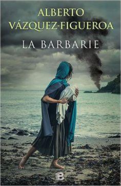 Descargar La Barbarie Kindle, PDF, eBook, La Barbarie de Alberto Vázquez-Figueroa PDF, Kindle, Gratis