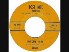 YOU CAME TO ME-THE DUVALS