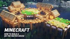 On Water to build MAB JUNS ( Minecraft Architecture Builder) Hi guys. I'm Juns who majored in architecture in Korea. Lego Minecraft, Minecraft Water House, Minecraft Mansion, Cute Minecraft Houses, Minecraft Plans, Minecraft Survival, Minecraft Construction, Amazing Minecraft, Minecraft Blueprints