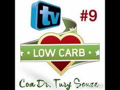 TV Low Carb #9 - Receita de lanche, Frutas, Excesso de proteínas, Sódio,...