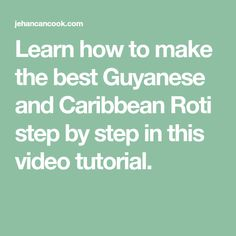 Learn how to make the best Guyanese and Caribbean Roti step by step in this video tutorial. 100 Calorie Snacks, High Protein Snacks, Caribbean Recipes, Caribbean Food, Clean Eating Desserts, Eating Healthy, Bajan Recipe, Healthy Snacks For Kids, Healthy Breakfasts