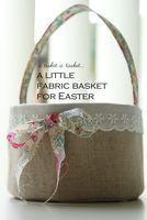 :: Um tecido cesta de Páscoa tutorial para você - nanaCompany
