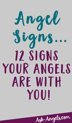 Angel Signs... Find Out The 12 Signs You Have Angels With You Now! >>