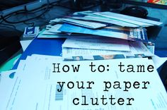 Solve Paper Clutter Issues