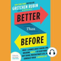 A fun and insightful book about habits. Better Than Before: What I Learned About Making and Breaking Habits--to Sleep More, Quit Sugar, Procrastinate Less, and Generally Build a Happier Life by Gretchen Rubin