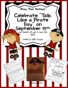 "Celebrate ""Talk Like a Pirate Day"" on September 19th with Reading and Writing from Sunshine and Lollipops on TeachersNotebook.com -  - Celebrate talk like a pirate will encourage reading and writing as well as making inferences as they try to guess what the Pirate's Jargon might mean."