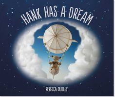 Hank Has a Dream Book Review & Giveaway