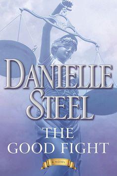 The Good Fight: Amazon.co.uk: Danielle Steel: 9781101884126: Books