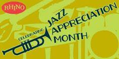 jazz appreciation month - Google Search