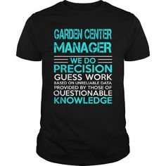 Garden Center Manager -...  - Click The Image To Buy It Now or Tag Someone You Want To Buy This For.    #TShirts Only Serious Puppies Lovers Would Wear! #V-neck #sweatshirts #customized hoodies.  BUY NOW => http://pomskylovers.net/garden-center-manager-wedo-old