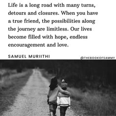 Love Quotes, Inspirational Quotes, Words Of Comfort, True Friends, Friendship Quotes, Our Life, Positive Quotes, Encouragement, Journey