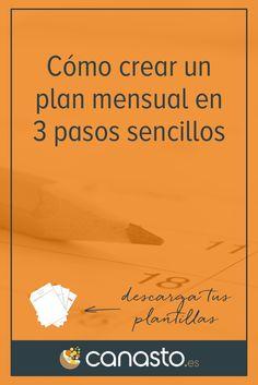 Nuevo artículo en el Canasto: «Cómo crear un plan mensual en 3 pasos sencillos» (con plantilla gratis)