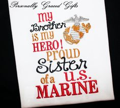 Military My Brother Daddy Mommy is My Hero Proud Sister Son Daughter of a US Marine Semper Fi with EGA Embroidered Shirt or Bodysuit by PersonallyGraced, $28.00