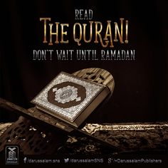Read the Quran! Don't wait until Ramadan. Quran Quotes, Arabic Quotes, Islamic Quotes, Hindi Quotes, Allah Love, Muslim Quotes, Ramadan, Books Online, Wise Words