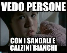 Il sesto senso meme (http://www.memegen.it/meme/30h47o)