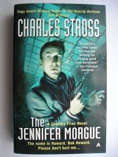 "The novel ""The Jennifer Morgue"" by Charles Stross was published for the first time in 2006. It's the sequel of the stories included in ""The Atrocity Archives"". Cover art by Mark Fredrickson for an American edition. Click to read a review of this novel!"
