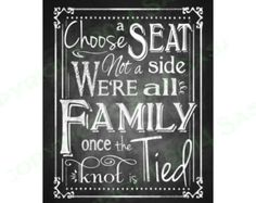 Printable Wedding Seating Sign - Choose a seat, Not a side Chalkboard Style Print