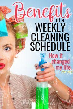 The benefits of a weekly cleaning schedule aren't all what you think. I finally found some peace knowing each job WOULD get done. #cleaning #cleaningschedule #clean