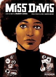 Miss Davis by Sybille Titeux de la Croix ♥️♥️♥️♥️Febrero (cómic)