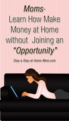 "http://www.stay-a-stay-at-home-mom.com/offline-income.html Moms. Learn how to make money at home without joining an ""opportunity"". WAHM Ideas #WAHM #workathome #workathomemom"