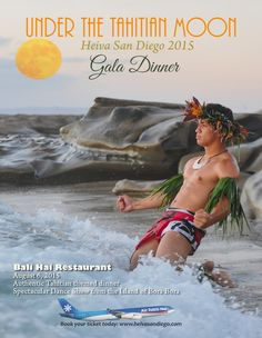 Heiva San Diego.  August 9-10, 2015 @ the Concourse downtown San Diego, come experience French Polynesia for the weekend.  http://www.heivasandiego.com #tahitiandance #oritahiti #halau #tahitiandancecompetition