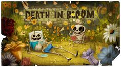 2-17: Death in bloom  Muerte en flor