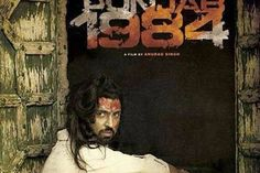 Punjab 1984 is a 2014 Punjabi Historic,Drama, Action film directed by Anurag Singh