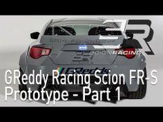 Scion Racing GReddy FR-S Prototype - Part 1