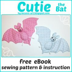 Cutie the Bat  free eBook / sewing pattern & instruction ~ Wesens-Art