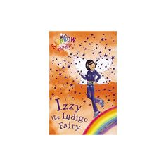 Izzy the indigo fairy (Rainbow magic) - English Wooks