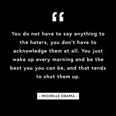 We couldn't have said it better ourselves. Thanks for the inspiring reminder, Ms. Obama.