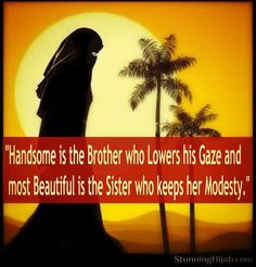 The Manners of the Woman Leaving (exiting) the home (house)  1.The proper hijab.  2.Her refraining from applying perfume.  3.The moderation of her pace such that the sounds of her shoes are not heard [Surah Nur 24:31] ....  {http://www.PureMatrimony.com/}