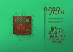 Tropical Chocolate Gourmet on Behance Chocolates Gourmet, Tropical, Chocolate Factory, Logo Branding, Packaging, Behance, Shutter, Lab, Graphics