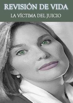 http://eqafe.com/p/revision-de-vida-la-victima-del-juicio * ¿Cuál es la relación entre el juicio a uno mismo, el miedo al juicio de otros y la victimización de uno mismo?    * ¿Qué significa victimizarse a...