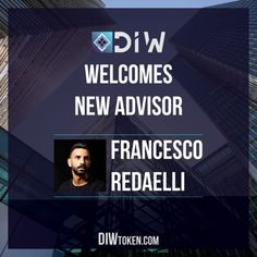 DIW is pleased to announce the addition of yet another advisor Mr. Francesco Redaelli further expanding its advisory boards capabilities solidifying the success of its project. Full story here: sworley gib. Crypto Money, Blockchain, Cryptocurrency, Boards, Success, Crypto Bitcoin, Berlin, Planks