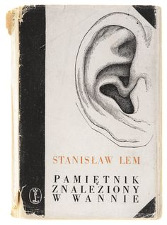 """Book cover by Daniel Mróz for """"Memoirs Found in a Bathtub"""" by Stanisław Lem Book Cover Art, Book Art, Book Covers, Books To Read, My Books, Children's Book Illustration, Memoirs, Childrens Books, Retro Vintage"""