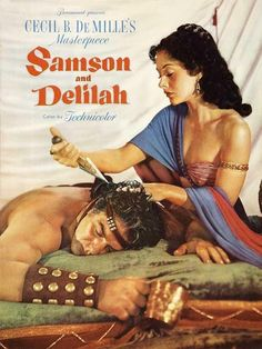 SAMSON AND DELILAH (1949) - Victor Mature - Hedy Lamarr - Produced & Directed by Cecil B. DeMille - Paramount - Movie Poster.
