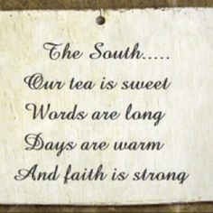 I love it!:)I want to live down south! Southern Sayings, Southern Girls, Southern Comfort, Southern Charm, Southern Belle, Southern Pride, Southern Living, Simply Southern, Southern Hospitality
