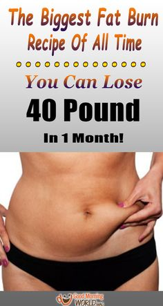 The Biggest Fat Burn Recipe For All The Time You Can Lose 40 Pounds In 1 Month - The Girl - Beauty, Health, Entertainment Health Tips, Health And Wellness, Health Fitness, Loose Weight, How To Lose Weight Fast, Cardio, Lose 40 Pounds, Fat Burning Foods, Alternative Medicine