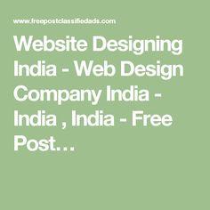 Website Designing India - Web Design Company India - India , India - Free Post…