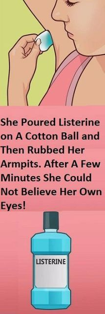 She Poured Listerine On A Cotton Ball And Then Rubbed Her Armpits. After A Few Minutes She Could Not Believe Her Own Eyes! #haircareafter40,