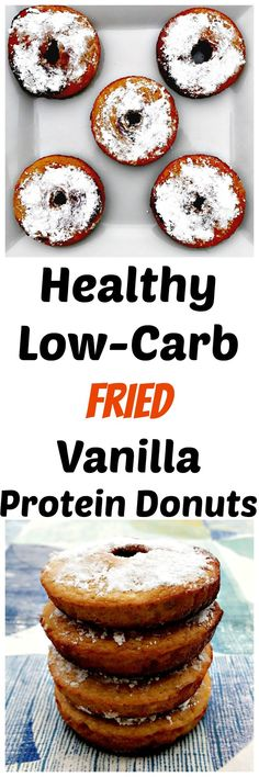 Quick and Easy Healthy Low-Carb Fried Vanilla Protein Donuts are dairy-free, gluten-free and fried in coconut oil. These donuts make the perfect breakfast or dessert.