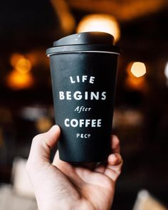 life begins + after COFFEE