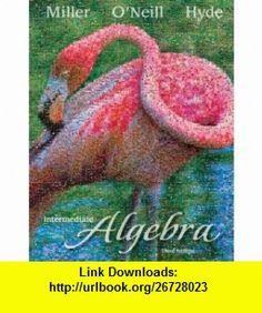 College algebra 4th edition 9780321693990 judith a beecher intermediate algebra hardcover 9780077349943 julie miller molly oneill nancy hyde fandeluxe Choice Image