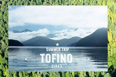 TOFINO CANADA TRIP PART III