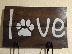 Dog Leash Holder Rustic Pallet Love Sign