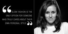 Veronica Crespi, a talented Slow Fashion Consultant Digital Content Strategies, is a savvy slow fashion fighter. It's all about the fashion of slow nowadays. Slow Fashion, Veronica, Personal Style, Positivity, Content, Digital, Optimism